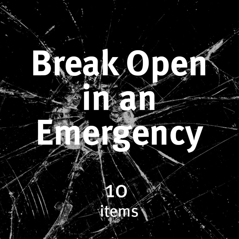 Break Open in an Emergency