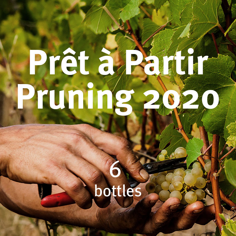Prêt à Partir – The Pruning Selection 2020