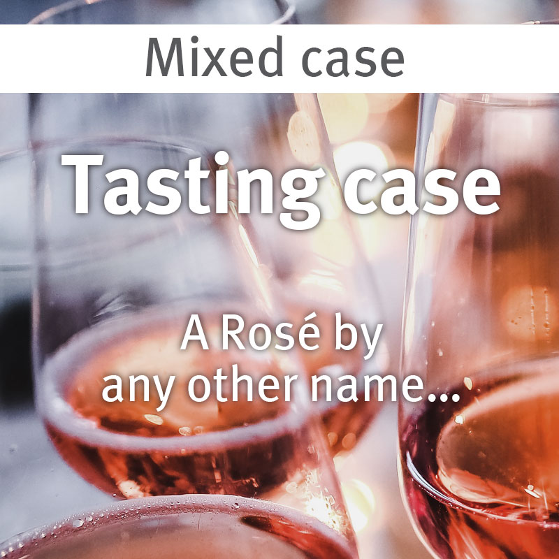 A Rosé by any other name… tasting case 29.07.21